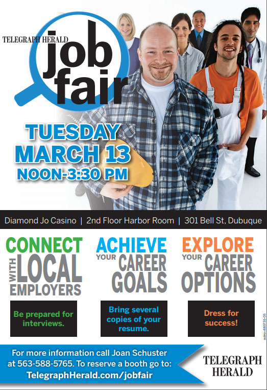 Job Fair, March 13, Noon to 3:30 at the Diamond Jo Casino